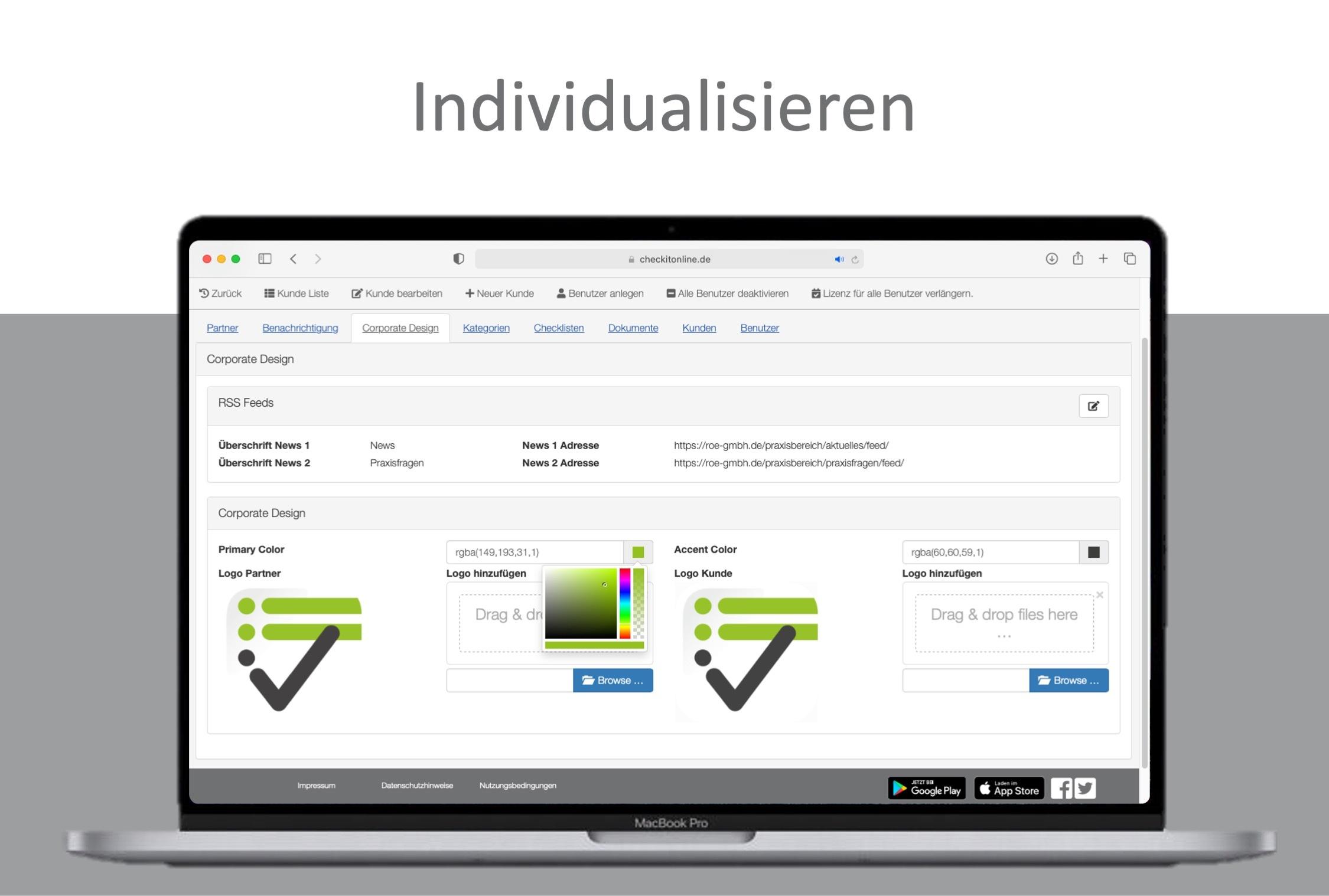 Das Design der App, daher Farbe und Logo, können Online angepasst werden.