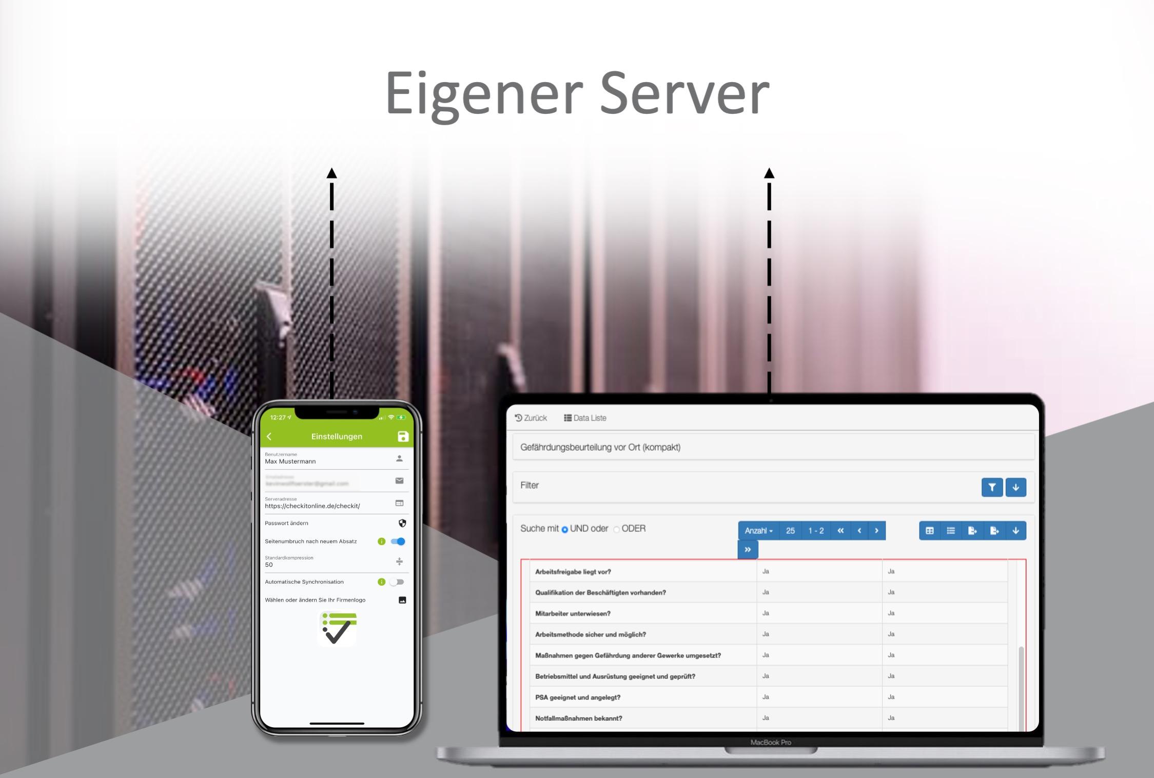 Alle aufgenommenen Daten können direkt auf Kundeneigenen Servern gespeichert werden